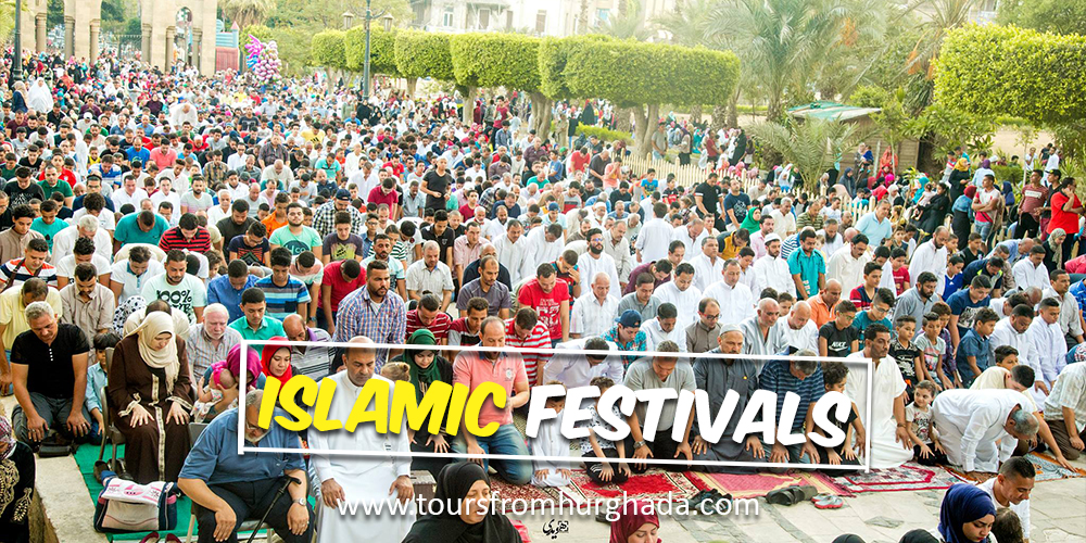 Islamic Festivals - Festivals and Public Holidays in Egypt - Tours From Hurghada