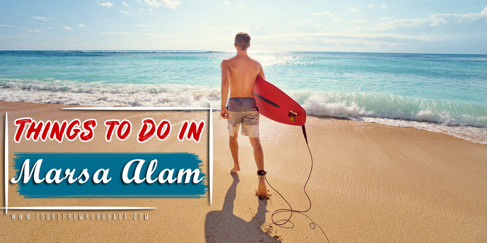 Things to Do in Marsa Alam - Tours from Hurghada