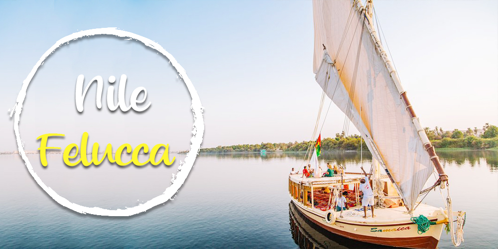 Nile Felucca - How to Spend a Day in Cairo - Tours From Hurghada