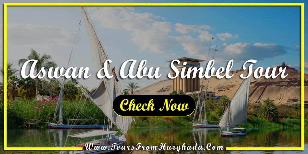 Aswan and Abu Simbel Tour - Things to Do in Port Ghalib - Tours from Hurghada
