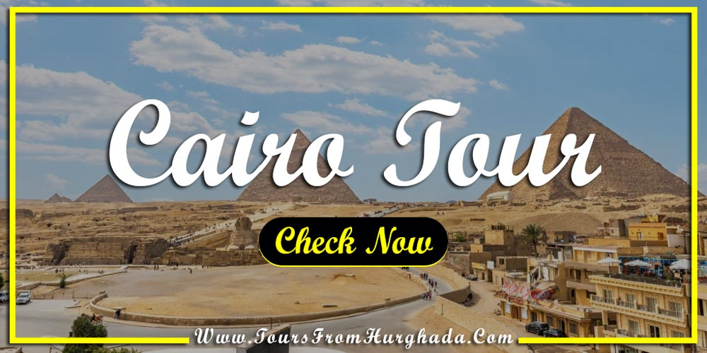 Cairo Tour from Port Ghalib - Things to Do in Port Ghalib - Tours from Hurghada