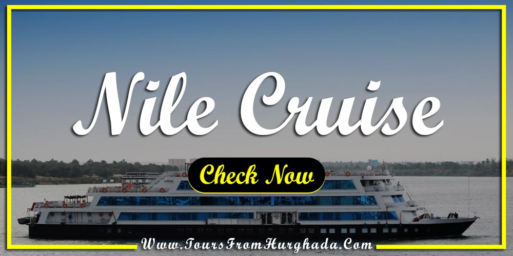 Nile Cruise from Port Ghalib - Things to Do in Port Ghalib - Tours from Hurghada